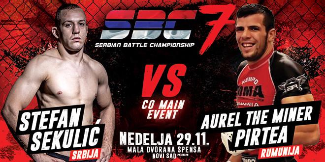 """Stefan Sekulić  vs. Aurel """"The Miner"""" Pirtea CO-MAIN EVENT SBC 7"""