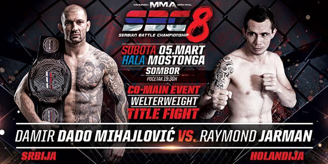 """Co-Main Event – Damir """"Dado"""" Mihajlović vs Raymond Jarman – SBC Welterweight Title fight -77 kg"""