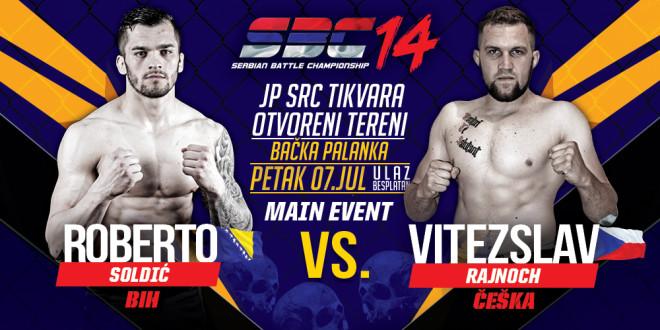 Roberto Soldić  – Vitezslav Rajnoch, SBC 14 – MAIN EVENT