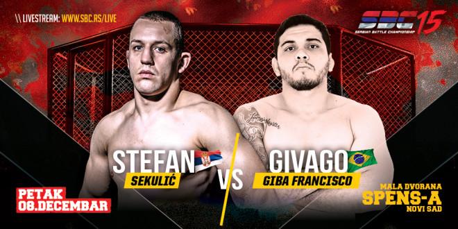 "SBC 15 / Stefan Sekulić VS Givago ""Giba"" Francisco"