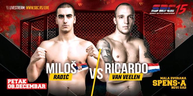 SBC 15 / Miloš Radić VS Ricardo van Veelen