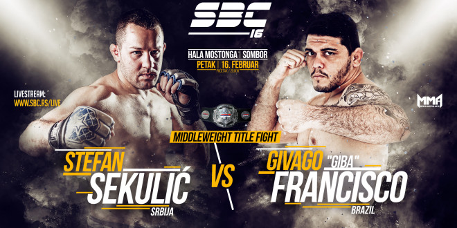 "Co-Main Event SBC 16 – SBC Middleweight Title Fight – Stefan Sekulić vs Givago ""Giba"" Francisco"