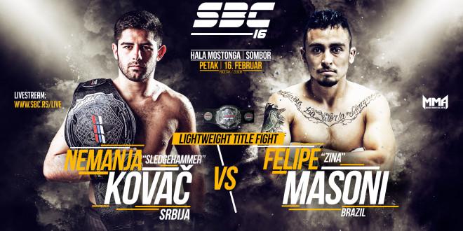 "Main Event – SBC Lightweight Title Fight – Nemanja ""Sledgehammer"" Kovač vs Felipe ""Zina"" Masoni"