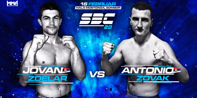 SBC 20 – Jovan Zdelar vs Antonio Zovak