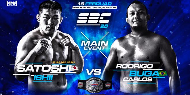 "SBC 20 – Main Event – Heavyweight Title Fight – Satoshi Ishii vs Rodrigo ""Buga"" Carlos"