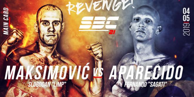"SBC 21 – Revenge! Main Card / Slobodan ""Limp"" Maksimović vs Fernando ""Sagati"" Aparecido"