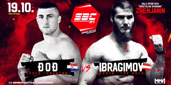 """SBC 24 / Zoran """"Traktor"""" Đođ vs Tarhan """"The Hulk"""" Ibragimov"""