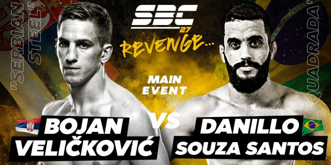 SBC 27 Revenge, Main Event, Bojan Veličković vs Danillo Ranierik Souza Santos