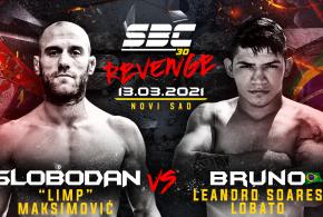 "SBC 30 Revenge, Slobodan ""Limp"" Maksimović vs Bruno Leandro Soares Lobato"
