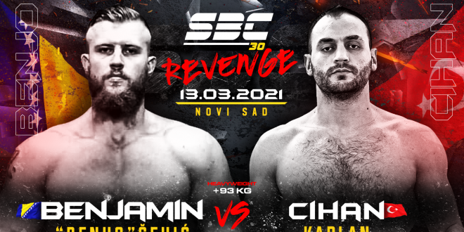 "SBC 30 Revenge, Benjamin ""Benho"" Šehić vs Cihan Kaplan"