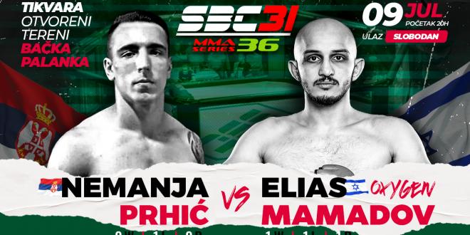 SBC 31 & MMA Series 36, Nemanja Prhić vs Elias Mamadov