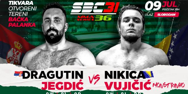 SBC 31 & MMA Series 36, Dragutin Jegdić vs Nikica Vujičić