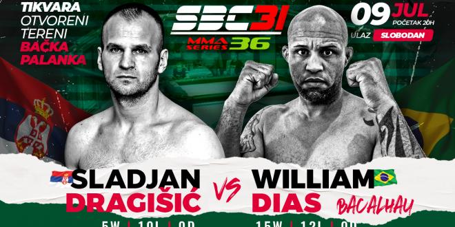 "SBC 31 & MMA Series 36, Slađan Dragišić vs William ""Bacalhau"" Dias"