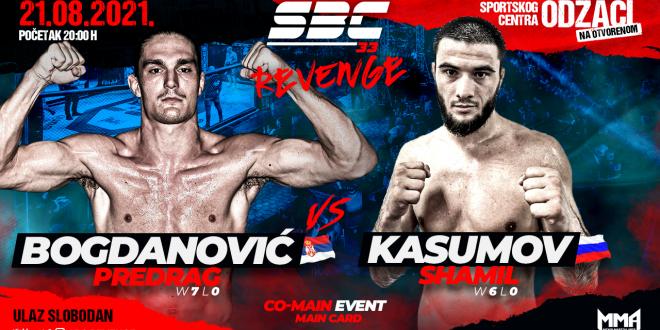SBC 33 Revenge, Co-Main Event PREDRAG BOGDANOVIĆ vs. SHAMIL KASUMOV