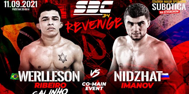 SBC 34 Revenge, Werlleson Ribeiro vs Nidzhat Imanov