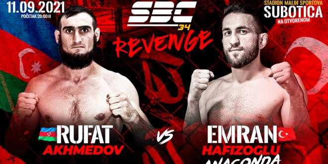 "SBC 34 Revenge, Rufat Akhmedov vs Emran ""Anaconda"" Hafizoglu"