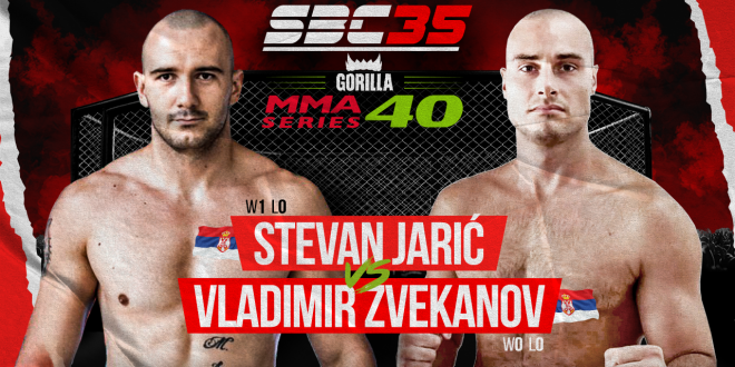 SBC 35 & Gorilla MMA Series 40, STEVAN JARIĆ Vs VLADIMIR ZVEKANOV