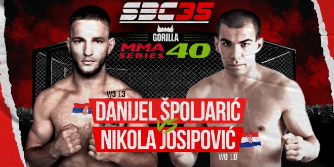 SBC 35 & Gorilla MMA Series 40, DANIJEL SPOLJARIĆ Vs NIKOLA JOSIPOVIĆ