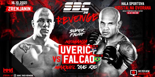 """SBC 36 Revenge,  Nemanja Uverić vs Maiquel """"Big Rig"""" Falcao"""
