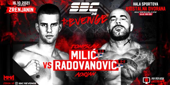 SBC 36 Revenge, Tomislav Milić vs Adrian Radovanović