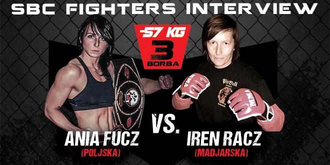Interview: Ania Fucz vs Iren Racz