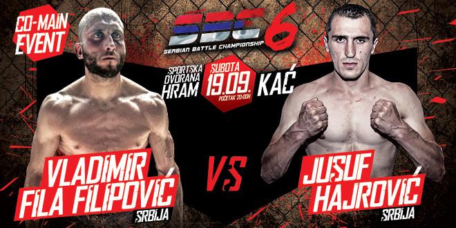 "Vladimir ""Fila"" Filipović vs. Jusuf Hajrović – Co-Main event – SBC 6"