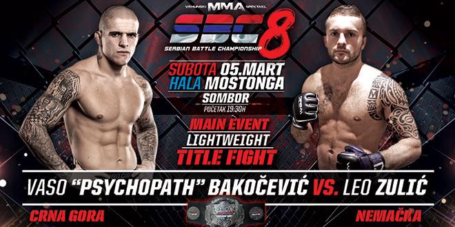 """Main Event – Vaso """"Psychopath"""" Bakočević vs Leo Zulić – SBC Lightweight Title fight -70 kg"""