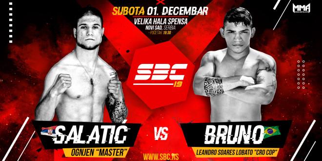 "SBC 19 // OGNJEN ""MASTER"" SALATIĆ vs BRUNO LEANDRO SOARES LOBATO"