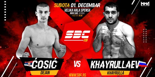 SBC 19 // Dejan Ćosić vs Khairulla Khairullaev