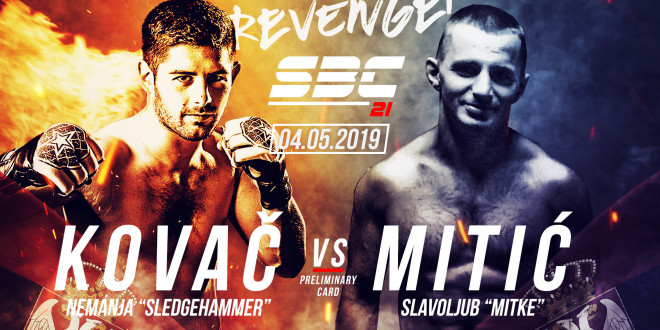 "SBC 21 – Revenge! – Nemanja ""Sledgehammer"" Kovač vs Slavoljub ""Mitke"" Mitić"