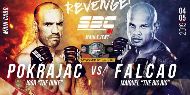 "SBC 21 – Revenge! Main Event / Igor ""The Duke"" Pokrajac vs Maiquel ""Big Rig"" Falcao"