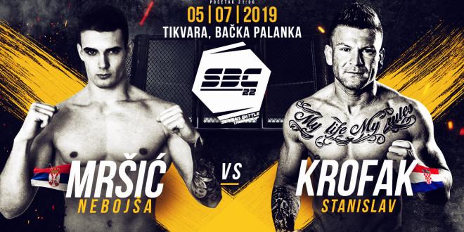 SBC 22 – Nebojša Mršić vs Stanislav Krofak