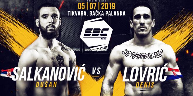 SBC 22 – Dušan Salkanović vs Denis Lovrić