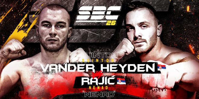 SBC 26 Quinton Vander Heyden vs Nenad Rajić