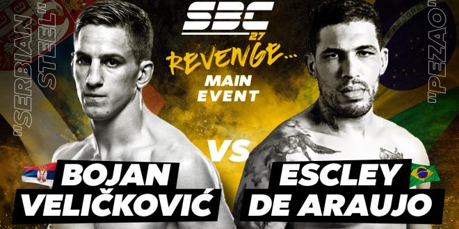 "SBC 27 Revenge, Main Event, Bojan ""Serbian Steel"" Veličković vs Escley ""Pezao"" Araujo"