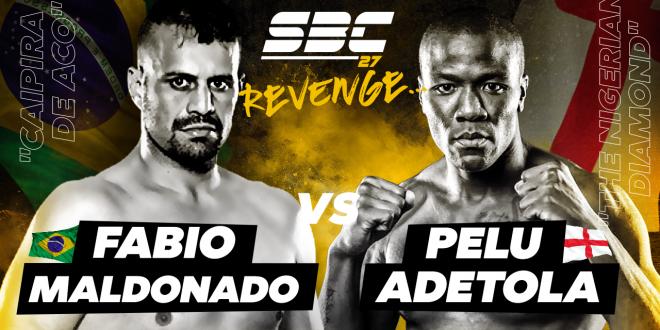 """SBC 27 Revenge, Fabio Maldonado vs Pelu """"The Nigerian Diamond"""" Adetola"""
