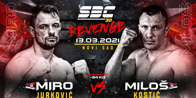SBC 30 Revenge, Miro Jurković vs Miloš Kostić