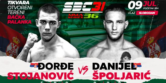 SBC 31 & MMA Series 36, Đorđe Stojanović vs Danijel Špoljarić