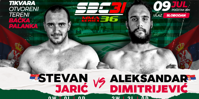 SBC 31 & MMA Series 36, Stevan Jarić vs Aleksandar Dimitrijević