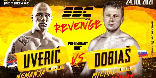 SBC 32 Revenge, Nemanja Uverić vs Michal Dobiaš