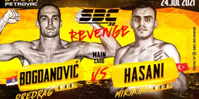 SBC 32 Revenge, Co-Main Event PREDRAG BOGDANOVIĆ vs MIRJAJAL HASANI