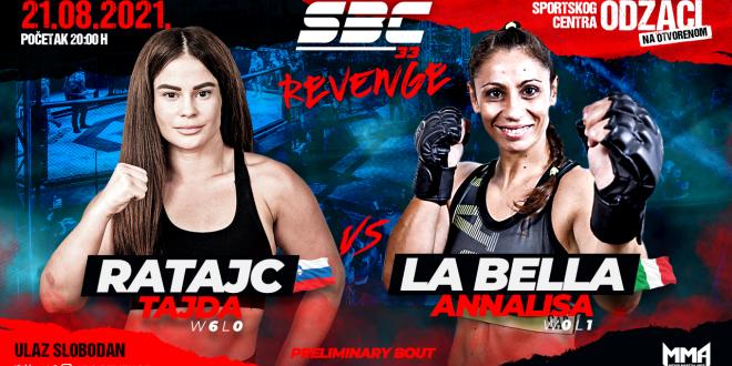 SBC 33 Revenge, Tajda Ratajc vs Annalisa La Bella