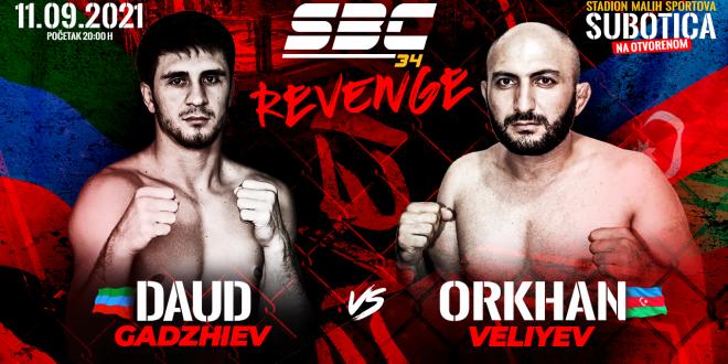 SBC 34 Revenge, Daud Gadzhiev vs Orkhan Veliyev