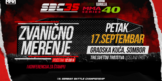 SBC 35 & Gorilla MMA Series 40, Zvanično merenje i konferencija za štampu