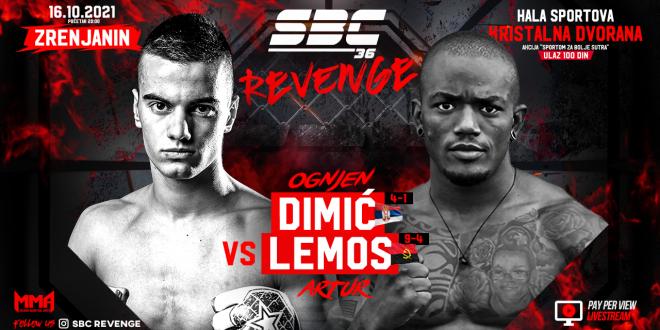 SBC 36 Revenge, Ognjen Dimić vs Artur Lemos